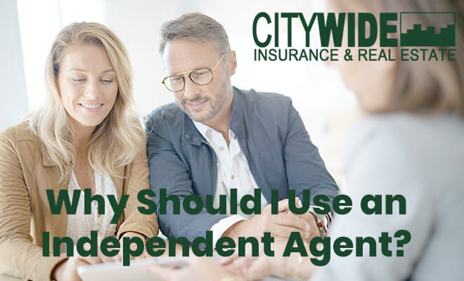 Why Should I Use an Independent Agent